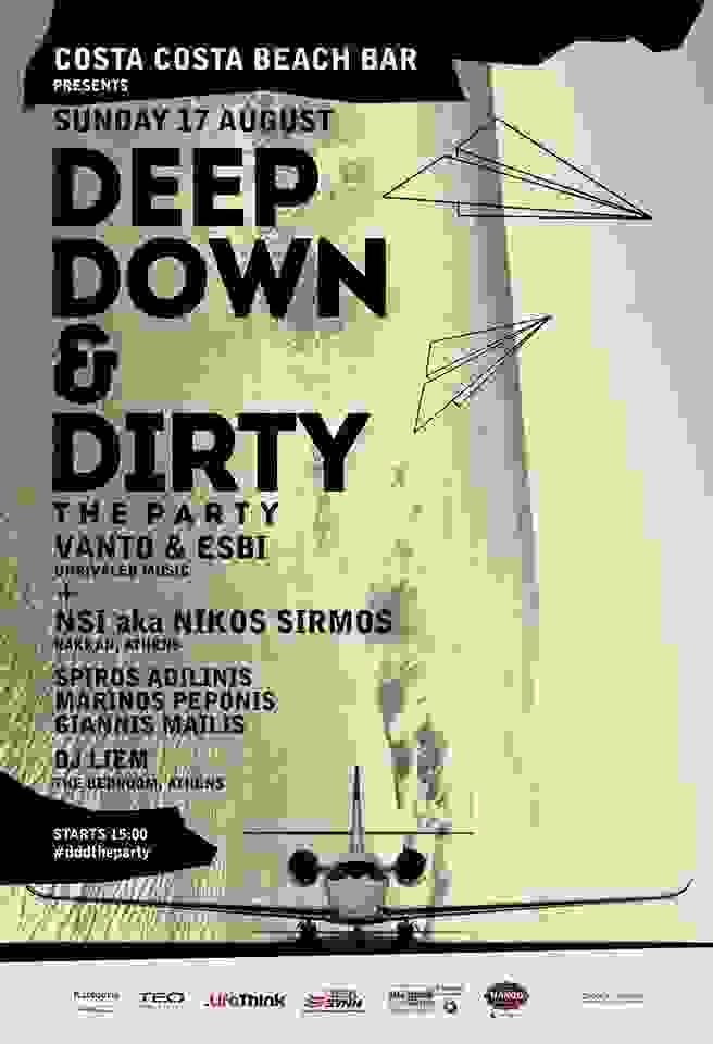 COSTA-COSTA: ΤΗΝ ΚΥΡΙΑΚΗ ΤΟ 2ο DEEP, DOWN AND DIRTY HOUSE BEACH PARTY