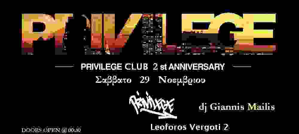 PRIVILEGE: VIBES: Mainstream, House, Rn'B, Greek.
