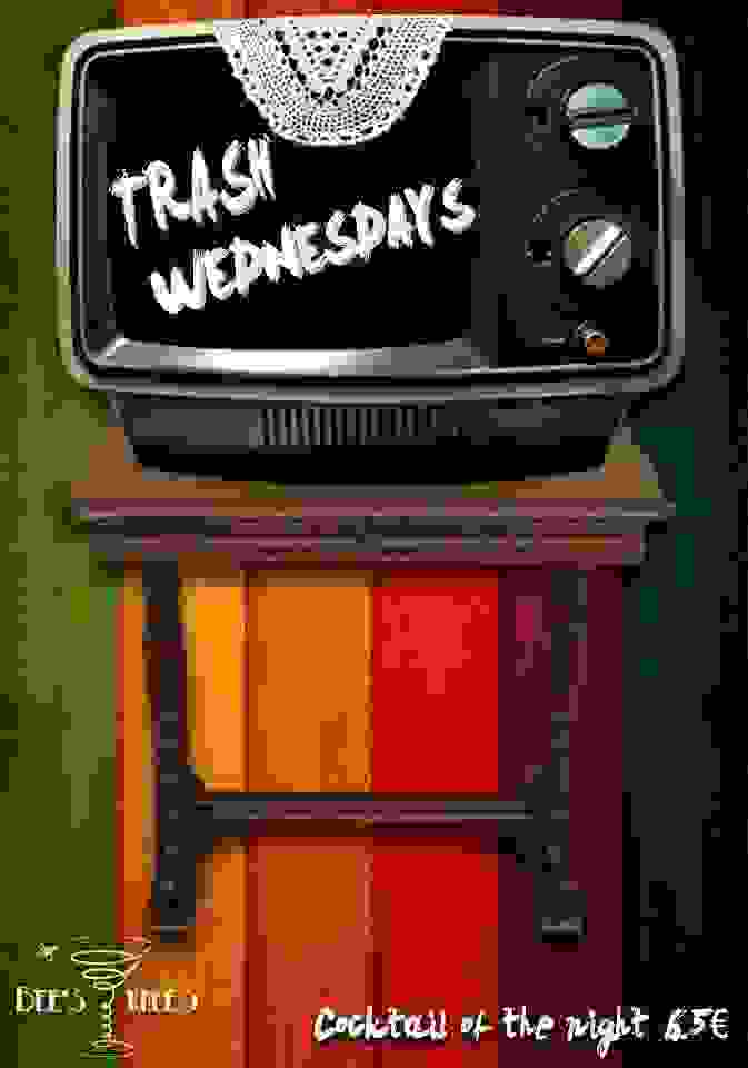 BEE'S KNEES: TRASH WEDNESDAY