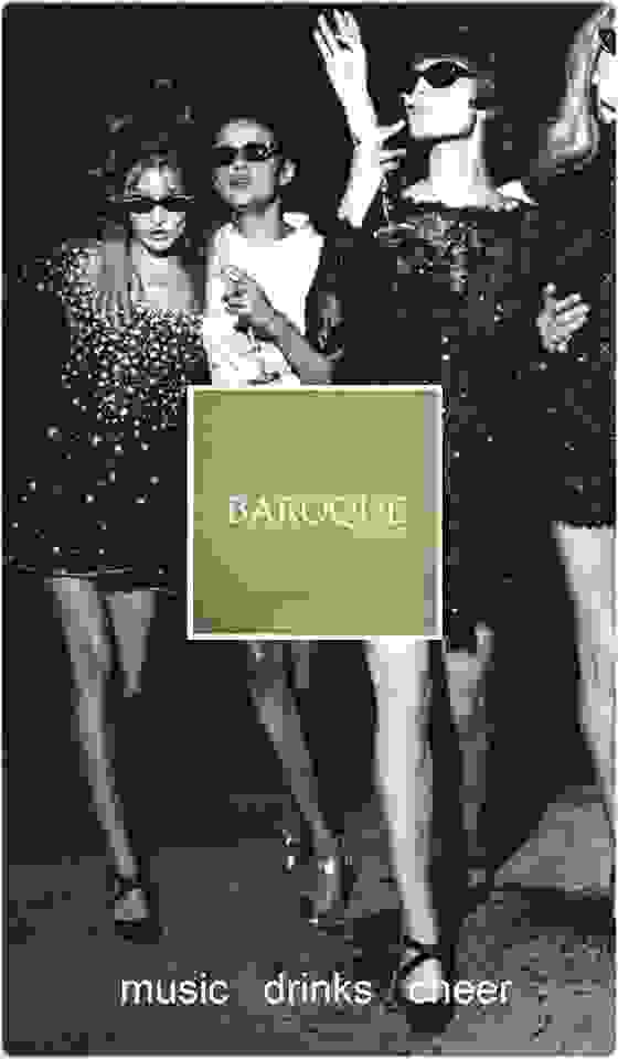 BAROQUE: The Party Is Here Tonight !